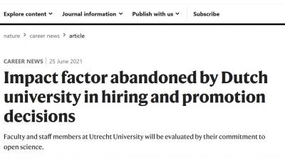 Utrecht University abandons Impact Factor, favours Open Science